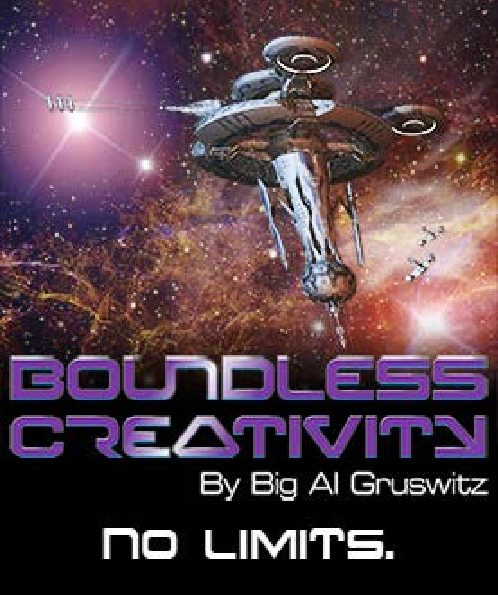 Boundless Creativity by Big Al Gruswitz